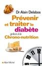 Couverture de l'ouvrage Prévenir et traiter le diabète grâce à la chrono-nutrition
