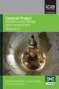 Couverture de l'ouvrage Crossrail Project: Infrastructure Design and Construction - Volume 2