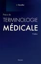 Couverture de l'ouvrage Précis de terminologie médicale