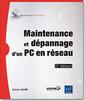 Couverture de l'ouvrage Maintenance et dépannage d'un PC en réseau (5° Éd.)
