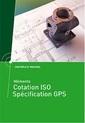 Couverture de l'ouvrage Mémento cotation ISO - Spécification GPS (Réf : 4C14)