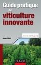 Couverture de l'ouvrage Guide pratique de viticulture innovante