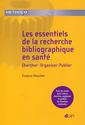 Couverture de l'ouvrage Les essentiels de la recherche bibliographique en santé