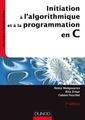 Couverture de l'ouvrage Initiation à l'algorithmique et à la programmation en C (3e Éd.)