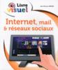 Couverture de l'ouvrage Internet mail & réseaux sociaux