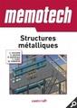 Couverture de l'ouvrage Mémotech structures métalliques 2015