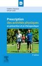 Couverture de l'ouvrage Prescriptions activités physiques en prévention et en thérapeutique (2° Éd.)