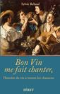 Couverture de l'ouvrage Bon vin me fait chanter