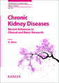 Couverture de l'ouvrage  Chronic Kidney Diseases - Recent Advances in Clinical and Basic Research