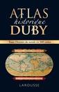 Couverture de l'ouvrage Atlas historique Duby