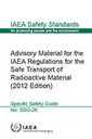 Couverture de l'ouvrage Advisory Material for the IAEA Regulations for the Safe Transport of Radioactive Material (2012 Edition)