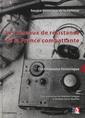 Couverture de l'ouvrage Reseaux de resistance de la france combattante - dictionnaire historique (les)