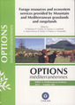 Couverture de l'ouvrage Forage resources and ecosystem service provided by Mountain and Mediterranean grasslands and rangelands