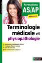 Couverture de l'ouvrage Terminologie médicale et physiopathologie