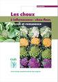 Couverture de l'ouvrage Les choux à inflorescence : chou-fleur, brocoli et romanesco