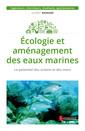 Couverture de l'ouvrage Écologie et aménagement des eaux marines