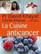 Couverture de l'ouvrage La cuisine anticancer