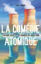 Couverture de l'ouvrage La comédie atomique