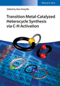Couverture de l'ouvrage Transition Metal-Catalyzed Heterocycle Synthesis via C-H Activation