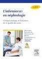 Couverture de l'ouvrage L'infirmier(e) en néphrologie (4° Éd.)