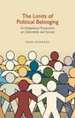 Couverture de l'ouvrage The Limits of Political Belonging