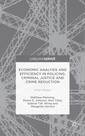 Couverture de l'ouvrage Economic Analysis and Efficiency in Policing, Criminal Justice and Crime Reduction