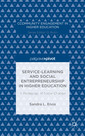 Couverture de l'ouvrage Service-Learning and Social Entrepreneurship in Higher Education