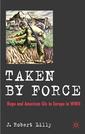 Couverture de l'ouvrage Taken by Force