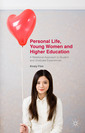 Couverture de l'ouvrage Personal Life, Young Women and Higher Education