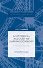 Couverture de l'ouvrage A Historical Account of Danish Sociology