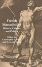 Couverture de l'ouvrage French Masculinities