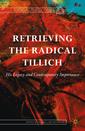 Couverture de l'ouvrage Retrieving the Radical Tillich