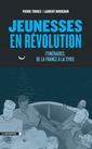 Couverture de l'ouvrage Jeunesses en révolutions
