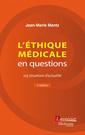 Couverture de l'ouvrage L'éthique médicale en questions
