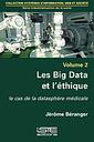 Couverture de l'ouvrage Les Big Data et l'éthique : le cas de la datasphère médicale