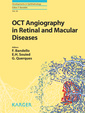 Couverture de l'ouvrage OCT Angiography in Retinal and Macular Diseases