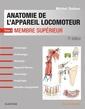Couverture de l'ouvrage Anatomie de l'appareil locomoteur
