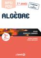 Couverture de l'ouvrage Algèbre MPSI PCSI (2° Éd.)