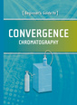 Couverture de l'ouvrage Beginner′s Guide to Convergence Chromatography