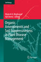 Couverture de l'ouvrage Organic Amendments and Soil Suppressiveness in Plant Disease Management