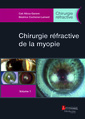 Couverture de l'ouvrage Chirurgie réfractive de la myopie - Volume 1 (coffret chirurgie réfractive)