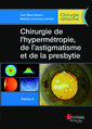 Couverture de l'ouvrage Chirurgie de l'hypermétropie, de l'astigmatisme et de la presbytie - Volume 2 (coffret chirurgie réfractive)