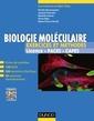 Couverture de l'ouvrage Biologie moléculaire