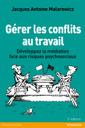 Couverture de l'ouvrage Gérer les conflits au travail