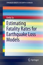 Couverture de l'ouvrage Estimating Fatality Rates for Earthquake Loss Models
