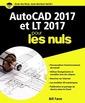 Couverture de l'ouvrage Autocad 2017 et LT 2017 pour les nuls