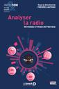 Couverture de l'ouvrage Analyser la presse radio