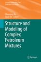 Couverture de l'ouvrage Structure and Modeling of Complex Petroleum Mixtures