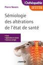 Couverture de l'ouvrage Sémiologie des altérations de l'état de santé. UE 2.1 à 2.16