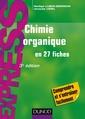 Couverture de l'ouvrage Chimie organique en 27 fiches